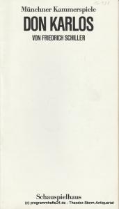 Münchner Kammerspiele, Dieter Dorn, Hans-Joachim Ruckhäberle, Wolfgang Zimmermann Programmheft DON KARLOS von Friedrich Schiller. Premiere 31.1.1985