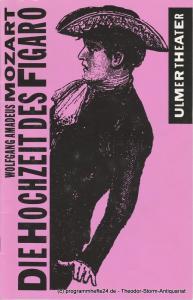 Ulmer Theater, Bernd Wilms, Monika Pirklbauer Programmheft Die Hochzeit des Figaro. Premiere 7. Februar 1993 Spielzeit 1992 / 93 Heft 13
