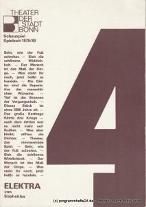 Theater der Stadt Bonn, Hans-Joachim Heyse, Eva-Maria Viebeg, Friedo Solter, Hans Nadolny Programmheft ELEKTRA von Sophokles. Spielzeit 1979 / 80