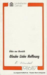 Landestheater Detmold, Gerd Nienstedt, Bruno Scharnberg Programmheft Glaube Liebe Hoffnung. Premiere 4. Feburar 1987 Spielzeit 1986 / 87 Heft 16
