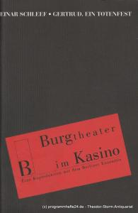 Berliner Ensemble, Theater am Schiffbauerdamm, Burgtheater im Kasino, Dieter Sturm, Frederik Zeugke Programmheft Nr. 41 GERTRUD. EIN TOTENFEST von Einar Schleef. Premiere 21. September 2002