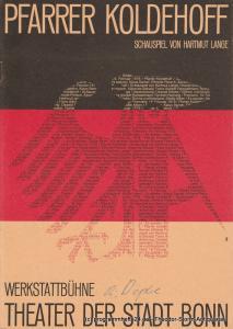 Theater der Stadt Bonn, Hans-Joachim Heyse, Egon Kochanowski, Ansgar Haag Programmheft Erstaufführung Pfarrer Koldehoff. Premiere 16. Februar 1979 Werkstattbühne