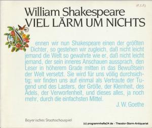 Bayerisches Staatsschauspiel, Kurt Meisel, Jörg-Dieter Haas, Otto König, Claus Seitz Programmheft Viel Lärm um nichts von William Shakespeare. Premiere 18. Mai 1983