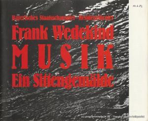 Bayerisches Staatsschauspiel, Residenztheater Kurt Meisel, Jörg-Dieter Haas, Otto König Programmheft MUSIK. Ein Sittengemälde von Frank Wedekind. Premiere 11. Juni 1983