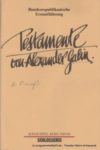 Schauspiel Köln, Klaus Pierwoß Programmheft Testamente von Alexander Galin. Premiere 1. April 1990 in der Schlosserei