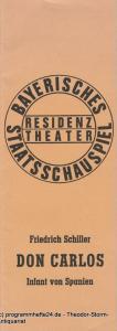 Bayerisches Staatsschauspiel, Residenztheater, Kurt Meisel, Jörg Dieter Haas Programmheft Don Carlos Infant von Spanien Premiere 13. Juli 1974