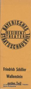 Bayerisches Staatsschauspiel, Residenztheater, Kurt Meisel, Jörg Dieter Haas Programmheft WALLENSTEIN erster Teil von Friedrich Schiller Premiere 2. Juli 1972