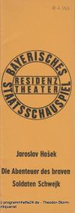 Bayerisches Staatsschauspiel, Residenztheater, Kurt Meisel, Jörg Dieter Haas Programmheft Die Abenteuer des braven Soldaten Schwejk Premiere 20.2.1973