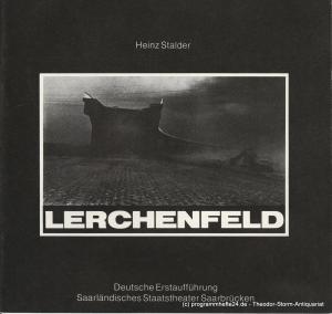 Saarländisches Staatstheater Saarbrücken, Peter Stertz Programmheft LERCHENFELD. Premiere 26. November 1983 Spielzeit 1983 / 84