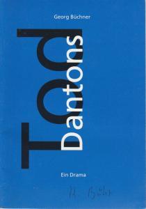 Städtische Bühnen Freiburg im Breisgau, Hans J. Ammann, Martina Döcker Programmheft Dantons Tod. Drama von Georg Büchner Premiere 13. Januar 1994 Großes Haus Spielzeit 1993 / 94 Nr. 8