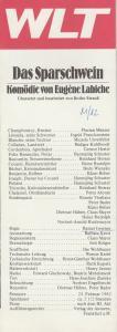 Westfälisches Landestheater, Herbert Hauck, Ernst Franz, Norbert-Arnold Rustemeyer, Jost Krüger Programmheft Das Sparschwein. Komödie von Eugene Labiche. Premiere 23. Februar 1982
