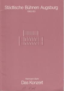 Städtische Bühnen Augsburg, Helge Thoma Programmheft Das Konzert. Lustspiel von Hermann Bahr. Premiere 20. Mai 1983