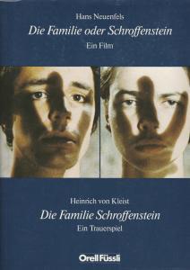 Hans Neuenfels, Heinrich von Kleist Die Familie oder Schroffenstein. Ein Film / Die Familie Schroffenstein. Ein Trauerspiel