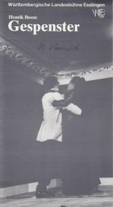 Württembergische Landesbühne Esslingen, achim Thorwald, Ulrich Beuth, Berndt Beisenherz ( Fotos ) Programmheft Henrik Ibsen: GESPENSTER Premiere 29. November 1984 Spielzeit 1984 / 85 Heft 5