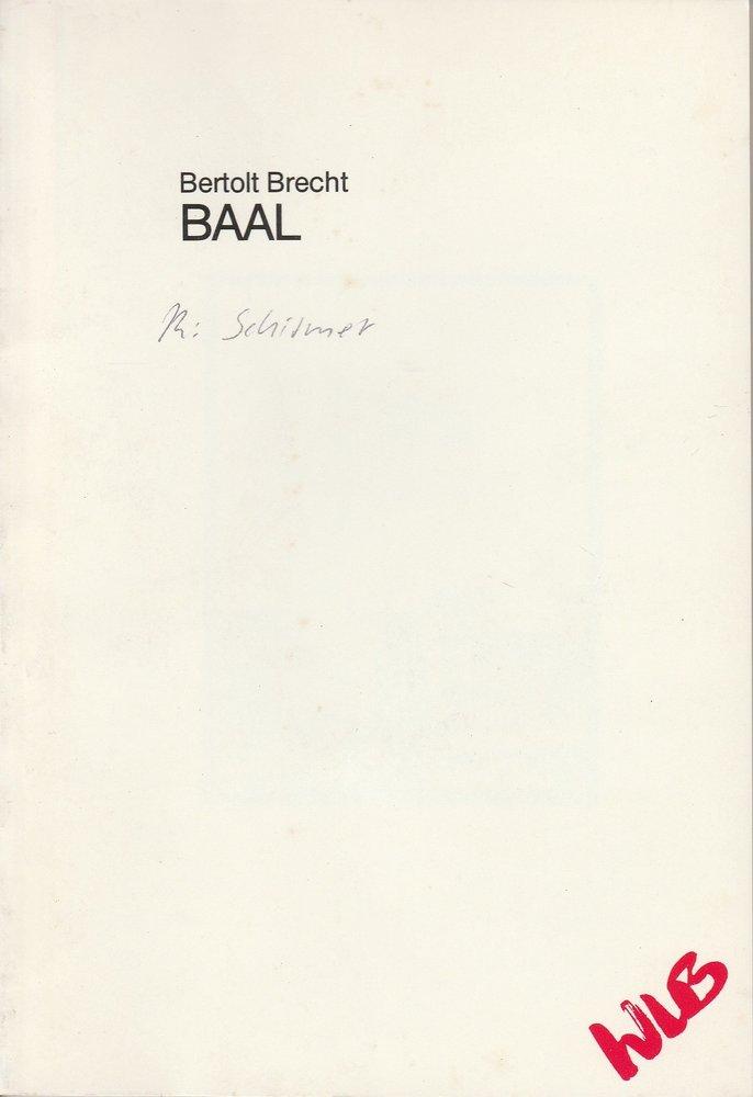 Württembergische Landesbühne Esslingen, Friedrich Schirmer, Corrie Buchholz, Manfred Meihöfer Programmheft BAAL von Bertolt Brecht. Premiere 1. Oktober 1986 Spielzeit 1986 / 87 Heft 16 0