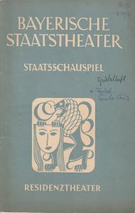 Bayerisches Staatsschauspiel, Staatsschauspiel, Alois Johannes Lippl Programmheft Rückblick auf die Spielzeit 1950 / 51 Theater am Brunnenhof. Spielzeitheft