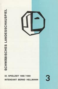 Schwäbisches Landesschauspiel, Bernd Hellmann, Ulrich Mannes Programmheft Jeanne oder Die Lerche. Schauspiel von Jean Anouilh. Premiere 30. Oktober 1968 Spielzeit 1968 / 1969 Folge 3