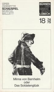 Bühnen der Hansestadt Lübeck, Karl Vibach, Ingrid Rüscher Programmheft Minna von Barnhelm oder Das Soldatenglück 27. April 1975 Spielzeit 1974 / 75 Heft 18