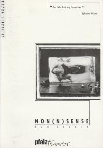 Pfalztheater Kaiserslautern, Pavel Fieber, Carola Hägele, Karlheinz Weinmann ( Szenenfotos ) Programmheft NON(N)SENSE. Premiere 3. 10. 1992 Spielzeit 1992 / 93 Heft Nr. 4