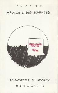 Städtische Bühnen Freiburg im Breisgau, Freiburger Theater, Ulrich Brecht, Klaus Zintgraf, Alicia Padros Programmheft Platon: Die Apologie des Sokrates. Premiere 22. September 1988 Kammertheater