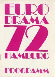 Kuratorium Darstellendes Spiel, Bundesarbeitsgemeinschaft Spiel in der Jugend, u.a. Programmheft EURO DRAMA 72 Hamburg