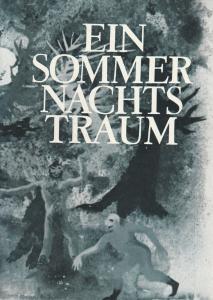 Städtische Theater Leipzig, Karl Kayser, Hans Michael Richter, Walter Bankel, Isolde Hönig Programmheft Ein Sommernachtstraum Spielzeit 1967 / 68 Heft 20