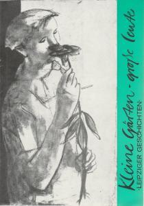 Städtische Theater Leipzig, Karl Kayser, Hans Michael Richter Programmheft Kleine Gärten - große Leute. Leipziger Geschichten Spielzeit 1970 / 71 Heft 24