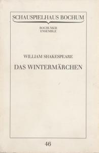 Schauspielhaus Bochum, Bochumer Ensemble, Vera Sturm Programmheft William Shakespeare: Das Wintermärchen. Premiere 28.5.1983 Programmbuch Nr. 46