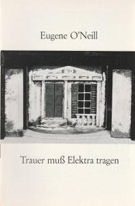 Schwäbisches Landesschauspiel, Bernd Hellmann, Ulrich Mannes Programmheft Trauer muß Elektra tragen. Premiere 2. November 1970 Spielzeit 1970 / 71 Heft 4