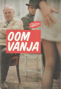 Het Toneelhuis, Stefaan de Ruyck, Jan Van Dyck Programmheft Onkel Wanja / Oom Vanja 2003