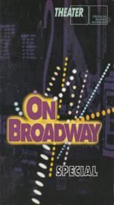 Städtische Bühnen Augsburg, Peter Baumgardt, Johann Casimir Eule, Ruth Gabriel Programmheft On Broadway Special Premiere 31. Dezember 1996 Spielzeit 1996 / 97 Heft 15