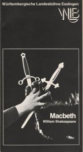 Württembergische Landesbühne Esslingen, Achim Thorwald, Dominik Neuner Programmheft MACBETH. Tragödie von William Shakespeare Premiere 12. Oktober 1977 Spielzeit 1977 / 78 Heft 3