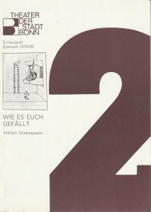Theater der Stadt Bonn, Hans-Joachim Heyse, Egon Kochanowski, Ansgar Haag Programmheft WIE ES EUCH GEFÄLLT. Komödie von William Shakespeare. Premiere 11. Oktober 1979 Spielzeit 1979 / 80