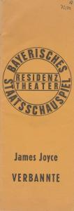 Bayerisches Staatsschauspiel, Residenztheater, Kurt Meisel, Jörg-Dieter Haas, Peter Mertz Programmheft VERBANNTE. Stück von James Joyce. Premiere 5. Juli 1973 Spielzeit 1972 / 73 Heft 17