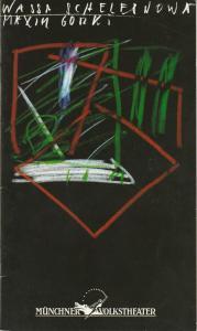 Münchner Volkstheater, Ruth Drexel, Helmar von Hanstein, Anja Sibylla Weddig Programmheft Wassa Schelesnowa von Maxim Gorki Premiere 7. Oktober 1994 Spielzeit 1994 / 95 Heft 1