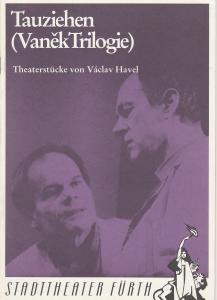 Stadttheater Fürth, Werner Müller, Andrea Krug, Euro-Studio Programmheft Tauziehen ( Vanek Trilogie ) Theaterstücke von Vaclav Havel 10.-12. Januar 1992