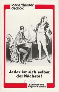 Landestheater Detmold, Otto Hans Böhm, Bruno Scharnberg Programmheft Eugene Labiche: Jeder ist sich selbst der Nächste! Spielzeit 1984 / 85 Heft 10