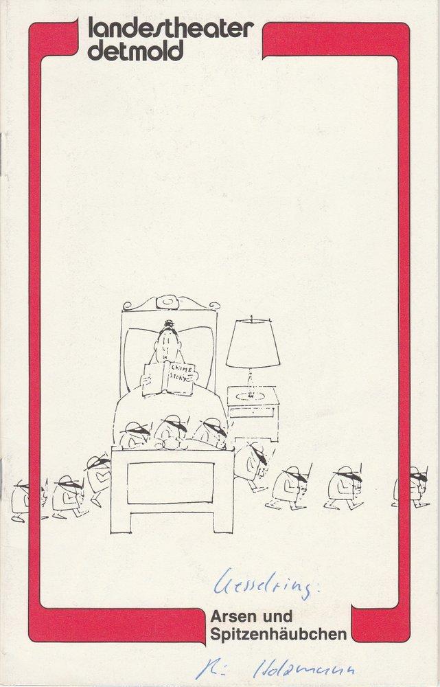 Landestheater Detmold, Otto Hans Böhm, Franz Wirtz, Bruno Scharnberg Programmheft Arsen und Spitzenhäubchen von Joseph Kesselring Spielzeit 1981 / 82 Heft 5 0