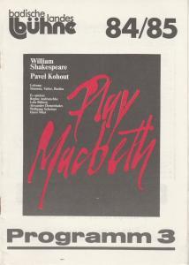 Badische Landesbühne Bruchsal, Alf Andre, Franz Cisky Programmheft Play Macbeth von William Shakespeare / Pavel Kohout. Premiere 14. November 1984 Spielzeit 1984 / 85 Heft 3