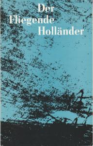Deutsche Staatsoper Berlin DDR, Günter Rimkus, Wilfried Werz ( Illustrationen ) Programmheft Der fliegende Holländer. Romantische Oper von Richard Wagner 6. Mai 1981