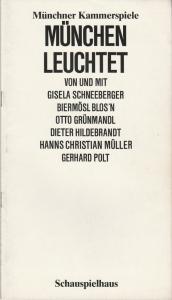 Münchner Kammerspiele, Schauspielhaus, Dieter Dorn, Marion Kagerer, Hans Joachim Ruckhäberle, Wolfgang Zimmermann Programmheft München leuchtet. Premiere 15. Januar 1984 Spielzeit 1983 / 84 Heft 4