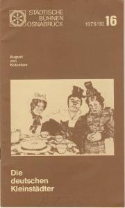 Städtische Bühnen Osnabrück, Jürgen Brock, Werner Schmitz Programmheft Die deutschen Kleinstädter Premiere 4. Juni 1980 Spielzeit 1979 / 80 Nr. 16