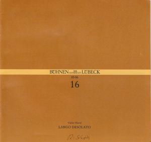 Bühnen der Hansestadt Lübeck, Hans Thoenies, Walter Hollender Programmheft Vaclav Havel: Largo Desolato. Premiere 11. Mai 1986 Kammerspiele Spielzeit 1985 / 86 Heft 16