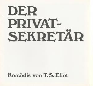 Berliner Tournee, Erich Kuhnen Programmheft Der Privatsekretär. Komödie von T.S. Eliot