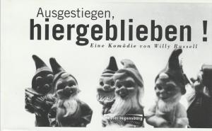 Theater Regensburg, Marietheres List Programmheft Ausgestiegen, hiergeblieben! Premiere 21. Oktober 1998 Theater am Haidplatz