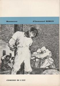 Comedie De L'Est, Didier Beraud Programmheft Montserrat d'Emmanuel Robles. Premiere 5 Janvier 1965 au Theatre Municipal de Colmar