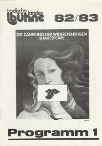 Badische Landesbühne, Alf Andre, Arno Hermer Programmheft Shakespeare: Die Zähmung der Widerspenstigen. Spielzeit 1982 / 83 Heft 1