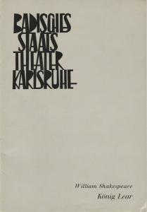 Badisches Staatstheater Karlsruhe, Hans-Georg Rudolph, Wilhelm Kappler, Gerd Weiss ( Szenenfotos ) Programmheft William Shakespeare: König Lear. Premiere 29. September 1968 Spielzeit 1968 / 69 Heft 2