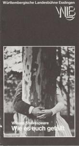 Württembergische Landesbühne Esslingen, Achim Thorwald, Susanna Kartusch Programmheft Wie es euch gefällt. Komödie von William Shakespeare Premiere 1. September 1976 Spielzeit 1976 / 77 Heft 1