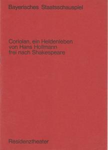 Bayerisches Staatsschauspiel, Helmut Henrichs, Urs Jenny Programmheft Coriolan, ein Heldenleben. Stück in 33 Bildern von Hans Hollmann. Premiere 16. Juli 1970 Residenztheater